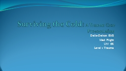 Surviving the Cold: PowerPoint PPT Presentation
