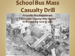 School Bus Mass Casualty Drill