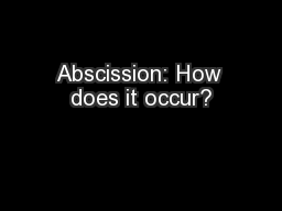 Abscission: How does it occur?