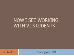 Now I See working with VI students
