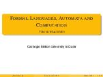 ORMAL ANGUAGES  A UTOMATA AND OMPUTATION URING ACHINES Carnegie Mellon University in Qatar  L ECTURE  LIDES FOR  PRING      URING ACHINES S YNOPSIS The most general model of computation Computations