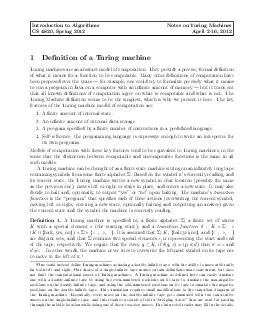 Introduction to Algorithms Notes on Turing Machines CS  Spring  April    Denition of a Turing machine Turing machines are an abstract model of computation