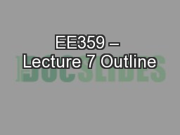 EE359 – Lecture 7 Outline