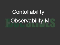 Contollability  Observability M