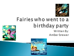 Fairies who went to a birthday party