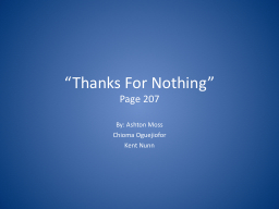 """""""Thanks For Nothing"""""""