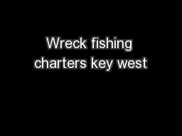 Wreck fishing charters key west