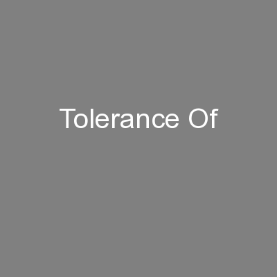 Tolerance Of PowerPoint PPT Presentation