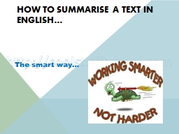 How to summarise a text in