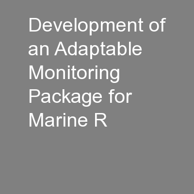Development of an Adaptable Monitoring Package for Marine R