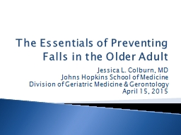 The Essentials of Preventing Falls in the Older Adult