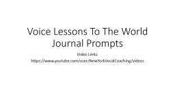 Voice Lessons To The World Journal Prompts