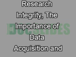 Research Integrity, The Importance of Data Acquisition and