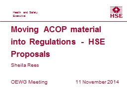 Moving ACOP material into Regulations -  HSE Proposals