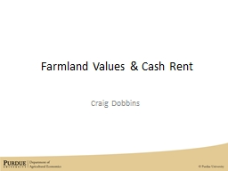 Farmland Values & Cash Rent