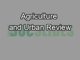 Agriculture and Urban Review