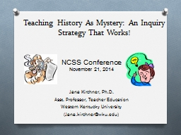 Teaching History As Mystery: An Inquiry
