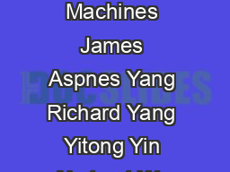 PathIndependent Load Balancing With Unreliable Machines James Aspnes Yang Richard Yang Yitong Yin Abstract We consider algorithms for load balancing on unreliable ma chines