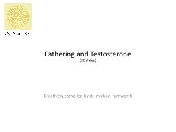 Fathering and Testosterone