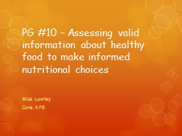 PG #10 – Assessing valid information about healthy food t