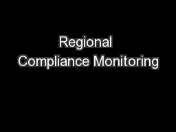 Regional Compliance Monitoring