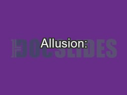 Allusion: PowerPoint PPT Presentation