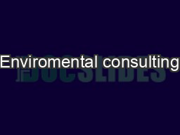 Enviromental consulting