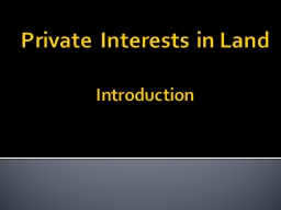 Private Interests in Land