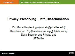 Privacy Preserving Data Dissemination