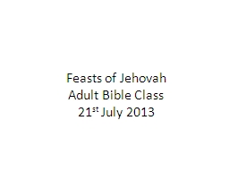 Feasts of Jehovah PowerPoint PPT Presentation