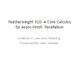 Featherweight X10: A Core Calculus for
