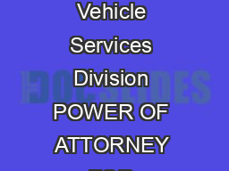 Tennessee Department of Revenue Vehicle Services Division POWER OF ATTORNEY FOR VEHICLE TRANSACTIONS Tenn PowerPoint PPT Presentation