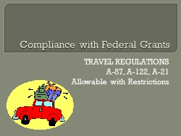 Compliance with Federal Grants PowerPoint PPT Presentation