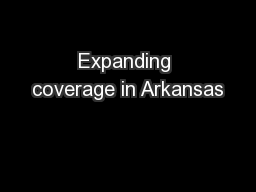 Expanding coverage in Arkansas