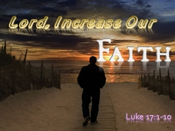 Lord, Increase Our