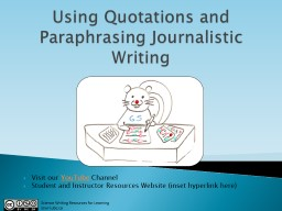 Using Quotations and Paraphrasing Journalistic Writing