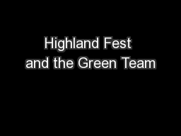 Highland Fest and the Green Team PowerPoint PPT Presentation