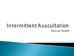 Intermittent Auscultation PowerPoint PPT Presentation