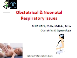 Obstetrical & Neonatal Respiratory Issues