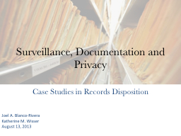 Surveillance, Documentation and Privacy