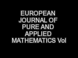 EUROPEAN JOURNAL OF PURE AND APPLIED MATHEMATICS Vol