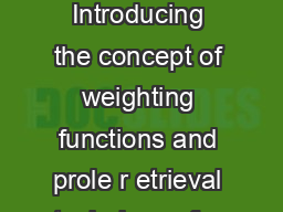 Chapter  Weighting Functions and Retrieval Techniques Goal Introducing the concept of weighting functions and prole r etrieval techniques for the case of an idealised example of atmospher ic temperat