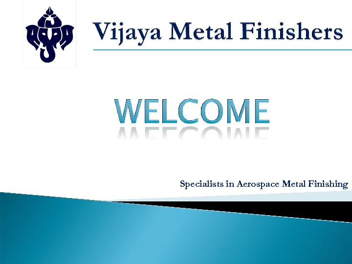 Specialists in Aerospace Metal Finishing PowerPoint PPT Presentation