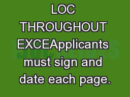 Page 1RY LOC THROUGHOUT EXCEApplicants must sign and date each page.
