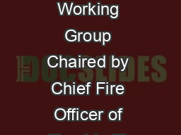 Stakeholder Working Group Chaired by Chief Fire Officer of Tayside Fir