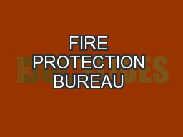 FIRE PROTECTION BUREAU