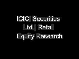 ICICI Securities Ltd.| Retail Equity Research