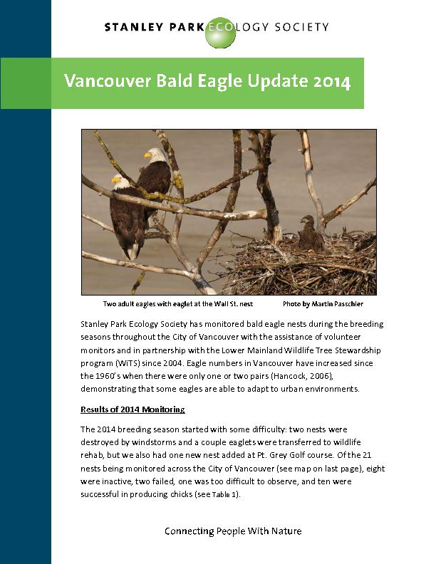 Stanley Park Ecology Society has monitored bald eagle nests during the
