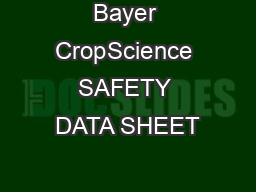Bayer CropScience SAFETY DATA SHEET