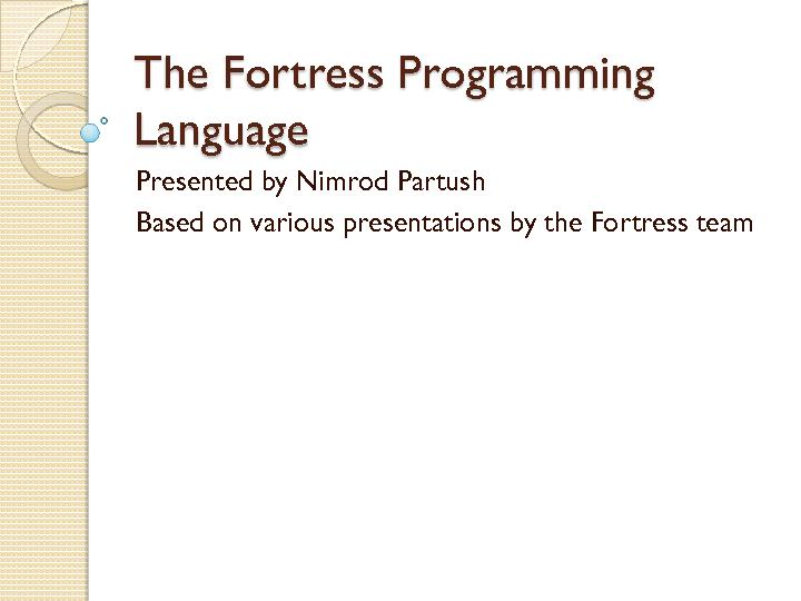 The Fortress Programming